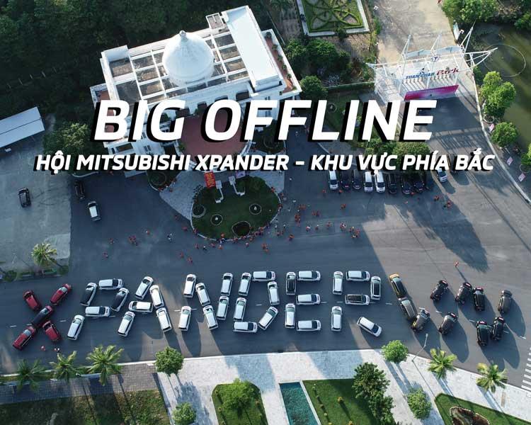 """""""BIG OFFLINE"""" CLB MITSUBISHI XPANDER khu vực phía Bắc tại Hạ Longr"""